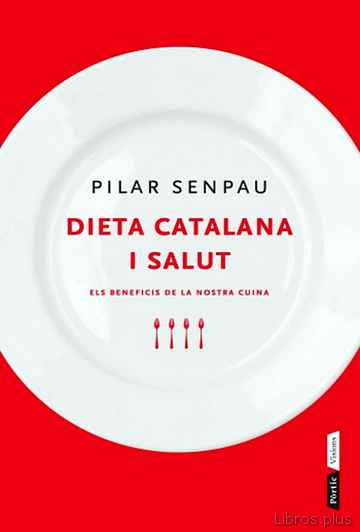 Descargar gratis ebook DIETA CATALANA I SALUT en epub