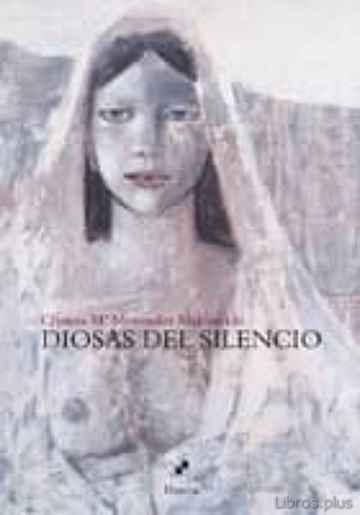 DIOSAS DEL SILENCIO libro online
