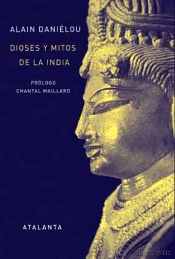 DIOSES Y MITOS DE LA INDIA libro online