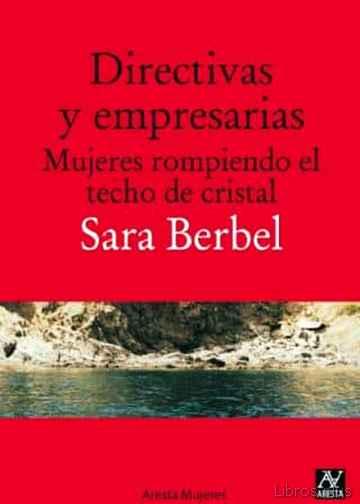 DIRECTIVAS Y EMPRESARIAS. MUJERES ROMPIENDO EL TECHO DE CRISTAL libro online