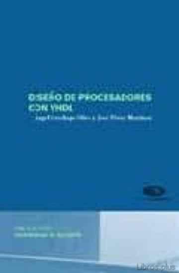 DISEÑO DE PROCESADORES CON VHDL libro online