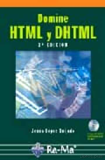 Descargar gratis ebook DOMINE HTML Y DHTML (2ª ED) en epub