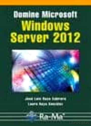 Descargar gratis ebook DOMINE MICROSOFT WINDOWS SERVER 2012 en epub