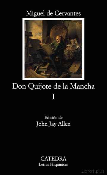 Descargar ebook DON QUIJOTE DE LA MANCHA (T. I)