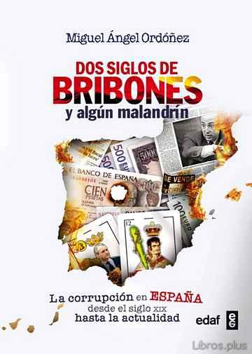 DOS SIGLOS DE BRIBONES Y ALGUN MALANDRIN libro online