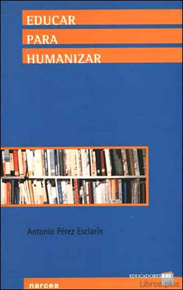 Descargar gratis ebook EDUCAR PARA HUMANIZAR en epub