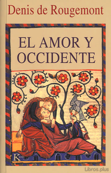 Descargar gratis ebook EL AMOR Y OCCIDENTE (5ª ED.) en epub