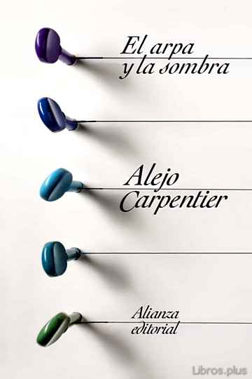 Descargar ebook gratis epub EL ARPA Y LA SOMBRA de ALEJO CARPENTIER