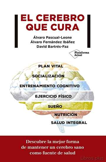 Descargar gratis ebook EL CEREBRO QUE CURA en epub
