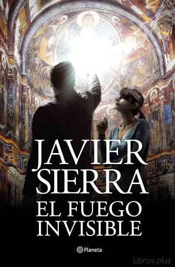 Descargar gratis ebook EL FUEGO INVISIBLE (PREMIO PLANETA 2017) en epub