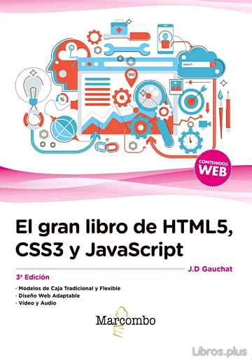 Descargar gratis ebook EL GRAN LIBRO DE HTML5, CSS3 Y JAVASCRIPT (3ª EDICIÓN) en epub