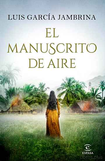 Descargar gratis ebook EL MANUSCRITO DE AIRE en epub