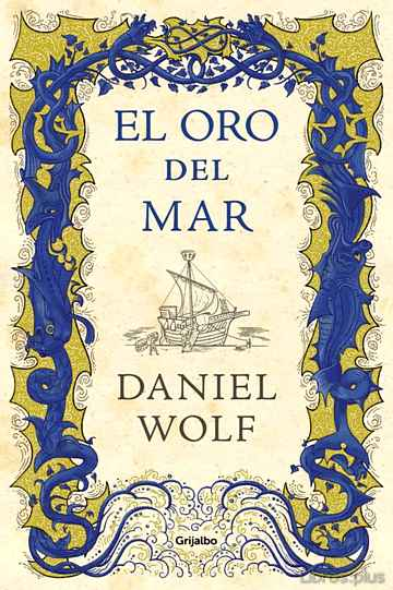Descargar gratis ebook EL ORO DEL MAR en epub