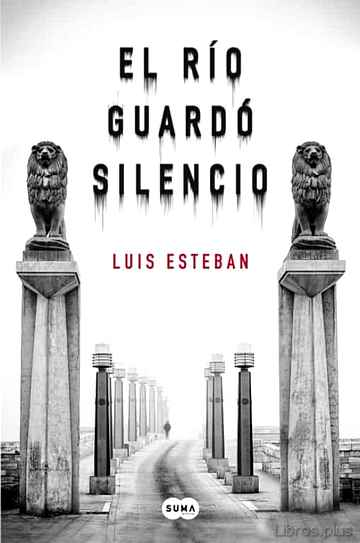 Descargar gratis ebook EL RIO GUARDO SILENCIO en epub