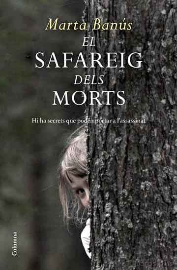 Descargar ebook gratis epub EL SAFAREIG DELS MORTS de MARTA BANUS