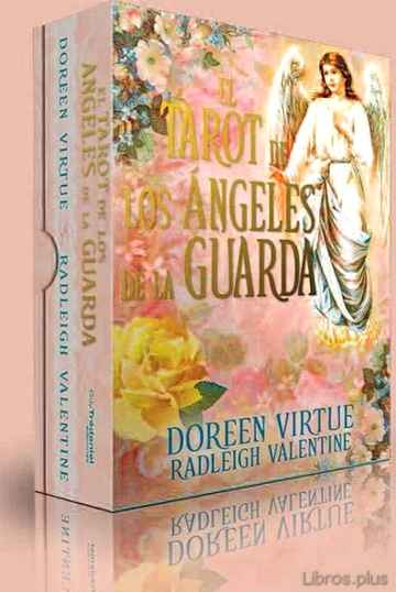 Descargar gratis ebook EL TAROT DE LOS ANGELES DE LA GUARDA en epub