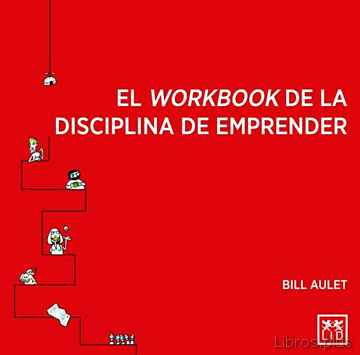 Descargar gratis ebook EL WORKBOOK DE LA DISCIPLINA DE EMPRENDER en epub