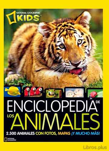 Descargar gratis ebook ENCICLOPEDIA DE LOS ANIMALES (NATIONAL GEOGRAFIC KIDS) en epub