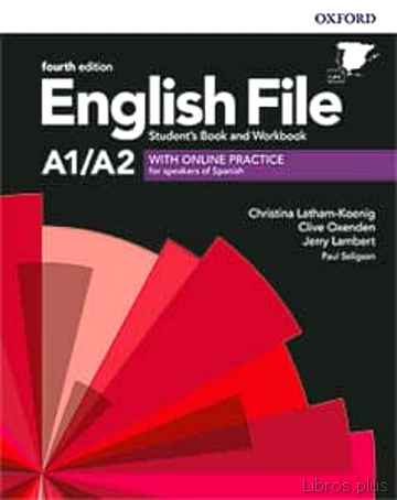 Descargar gratis ebook ENGLISH FILE 4TH EDITION A1/A2. STUDENT S BOOK AND WORKBOOK WITH KEY PACK en epub