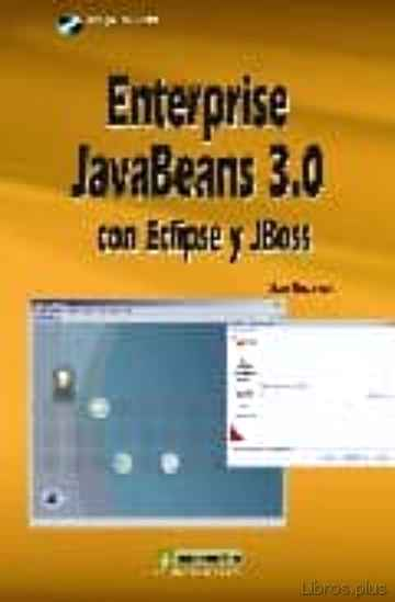 Descargar gratis ebook ENTERPRISE JAVABEANS 3.0 CON ECLIPSE Y JBOSS (INCLUYE CD-ROM) en epub