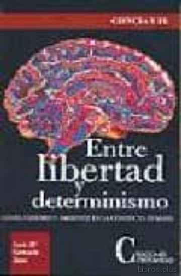 Descargar gratis ebook ENTRE LA LIBERTAD Y DETERMINISMO en epub