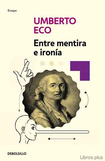 Descargar gratis ebook ENTRE MENTIRA E IRONIA en epub