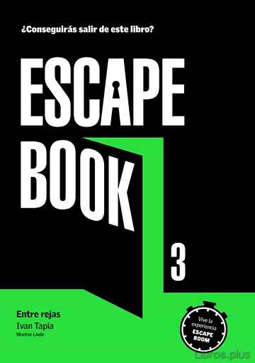 Descargar gratis ebook ESCAPE BOOK 3 (ENTRE REJAS) en epub