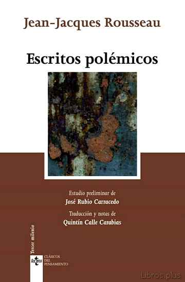 Descargar gratis ebook ESCRITOS POLEMICOS: CARTA A VOLTAIRE. CARTAS A MALESHERBES. CARTA A BEAUMONT. CARTA A MIRABEAU (2ª ED.) en epub
