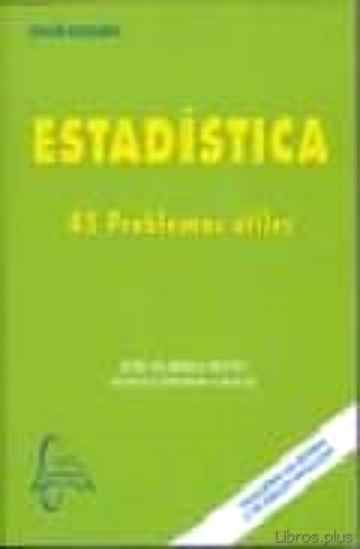 Descargar gratis ebook ESTADISTICA: 45 PROBLEMAS UTILES en epub