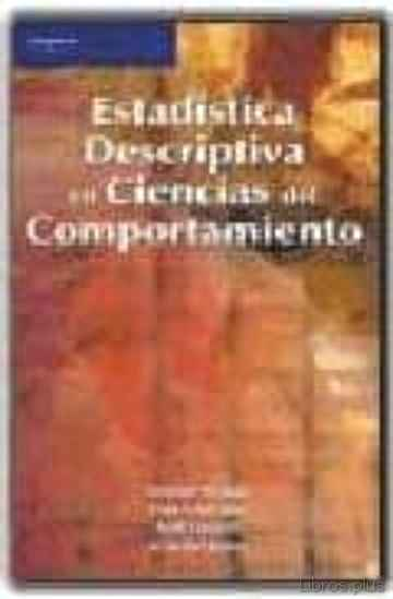Descargar gratis ebook ESTADISTICA DESCRIPTIVA EN CIENCIAS DEL COMPORTAMIENTO en epub