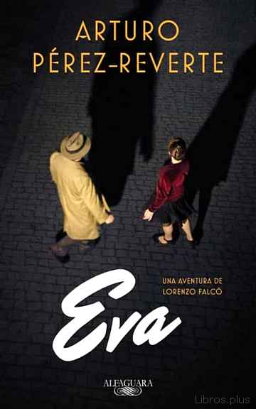 Descargar ebook gratis epub EVA (FALCÓ 2) de ARTURO PEREZ-REVERTE