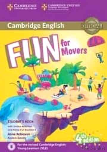 Descargar gratis ebook FUN FOR MOVERS STUDENT S BOOK WITH ONLINE ACTIVITIES WITH AUDIO AND HOME FUN BOOKLET 4 en epub