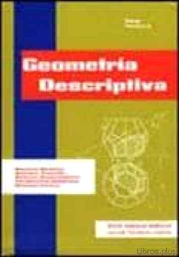 Descargar gratis ebook GEOMETRIA DESCRIPTIVA en epub