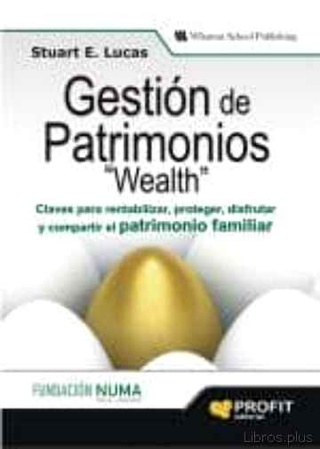 Descargar gratis ebook GESTION DE PATRIMONIOS WEALTH en epub
