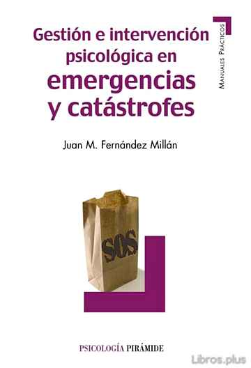 Descargar gratis ebook GESTION E INTERVENCION PSICOLOGICA EN EMERGENCIAS Y CATASTROFES en epub