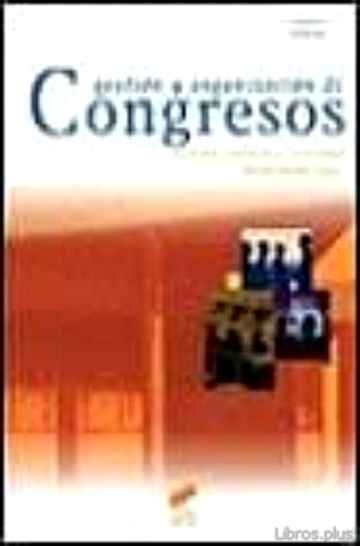 Descargar gratis ebook GESTION Y ORGANIZACION DE CONGRESOS en epub