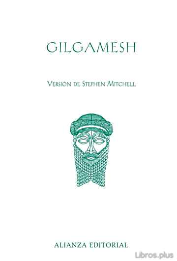 Descargar gratis ebook GILGAMESH (VERSION DE STEPHEN MITCHELL) en epub