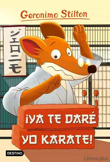 Descargar gratis ebook GS 37: ¡YA TE DARE YO KARATE! en epub