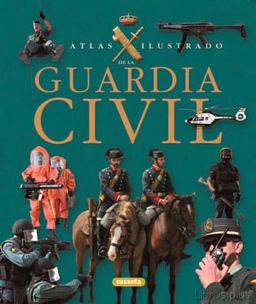 Descargar ebook GUARDIA CIVIL: ATLAS ILUSTRADO