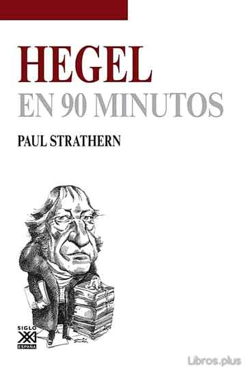 Descargar gratis ebook HEGEL EN 90 MINUTOS en epub