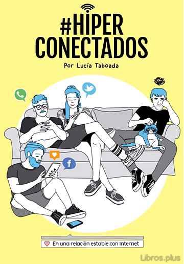 #HIPERCONECTADOS: EN UNA RELACION ESTABLE CON INTERNET libro online