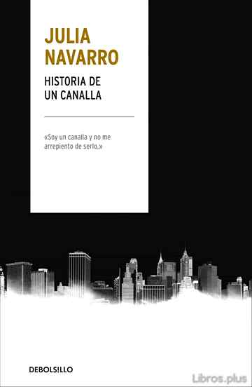 Descargar ebook HISTORIA DE UN CANALLA