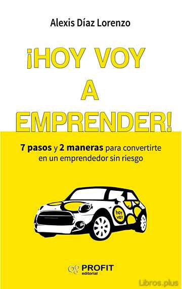 ¡HOY VOY A EMPRENDER! libro online