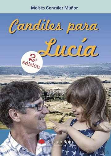 (I.B.D.) CANDILES PARA LUCIA libro online