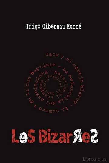 (I.B.D.) LES BIZARRES libro online