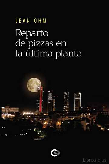 Descargar gratis ebook (I.B.D.) REPARTO DE PIZZAS EN LA ULTIMA PLANTA en epub