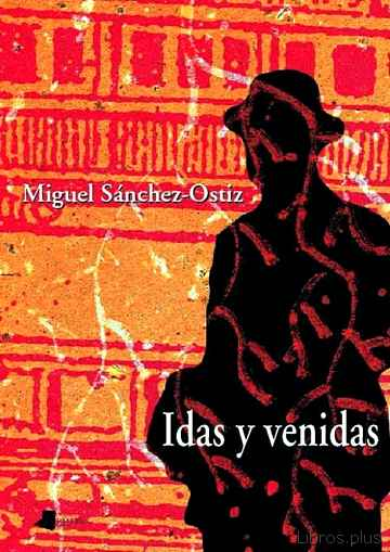 Descargar ebook IDAS Y VENIDAS (2009-2010)