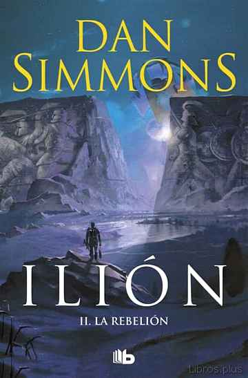 Descargar gratis ebook ILION II: LA REBELION en epub