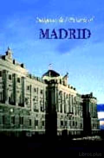 Descargar gratis ebook IMAGENES DE MADRID – PICTURES OF MADRID en epub