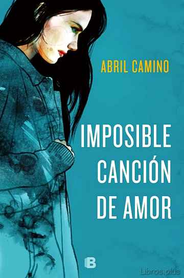 Descargar gratis ebook IMPOSIBLE CANCIÓN DE AMOR en epub